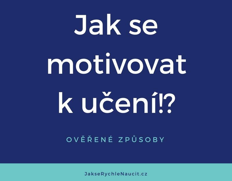 jak se motivovat k učení